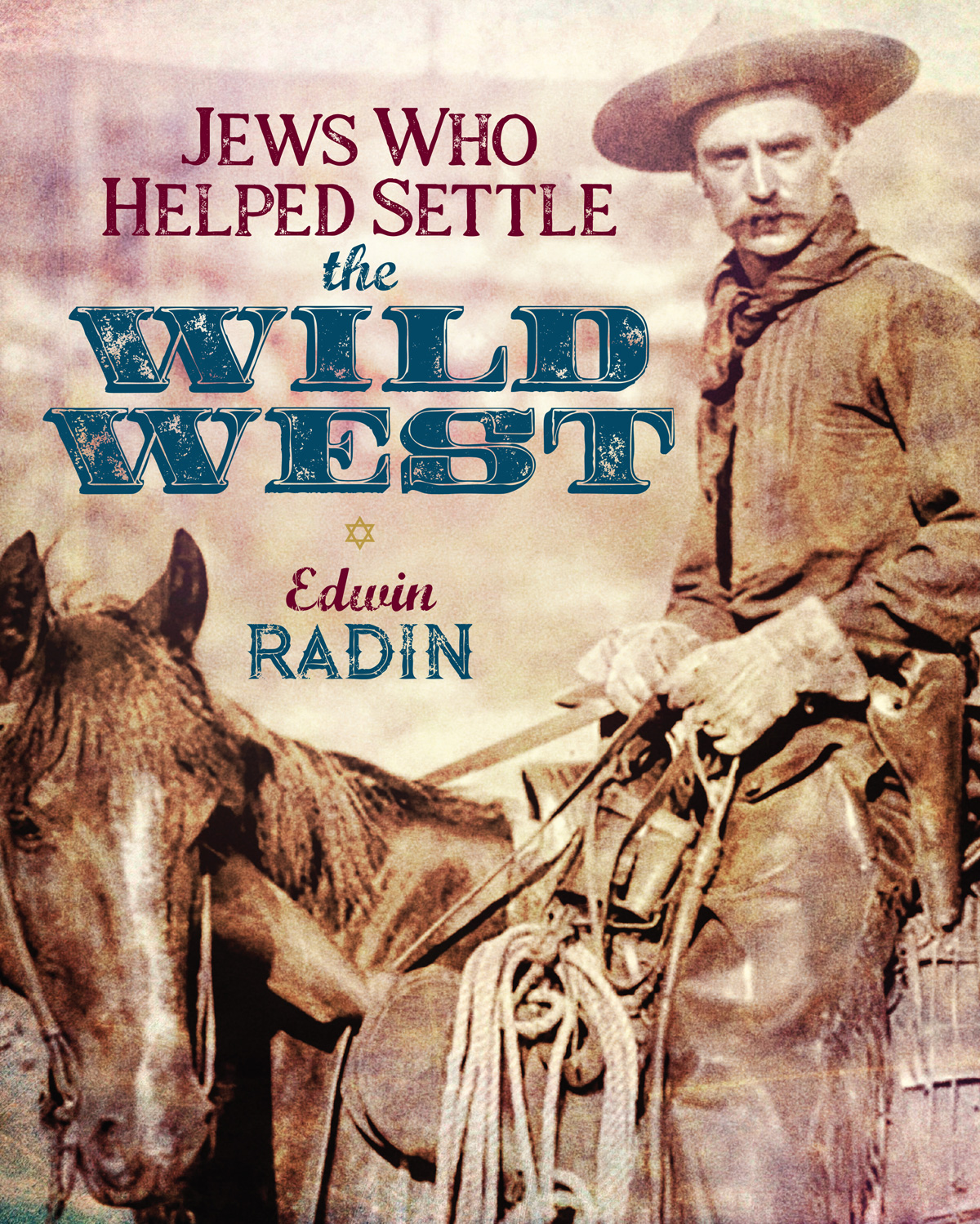 Jews who Helped Settle the Wild West